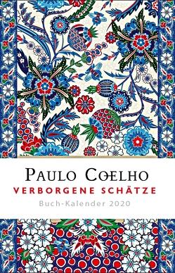 Verborgene Schätze – Buch-Kalender 2020 von Coelho,  Paulo, Meyer-Minnemann,  Maralde