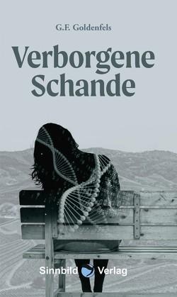 Verborgene Schande von Goldenfels,  G.F.
