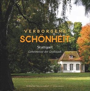 Verborgene Schönheit von Mierendorf,  Wilhelm