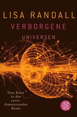 Verborgene Universen von Randall,  Lisa, Schickert,  Hartmut