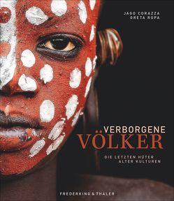 Verborgene Völker von Corazza,  Jago, Ropa,  Greta, Werner,  Sabine A