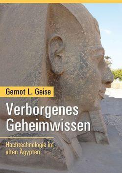 Verborgenes Geheimwissen von Geise,  Gernot L