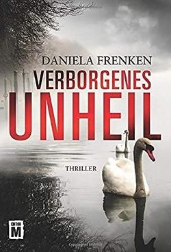 Verborgenes Unheil von Frenken,  Daniela