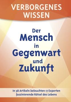 Verborgenes Wissen – Der Mensch in Gegenwart und Zukunft von Ackermann,  Bärbel