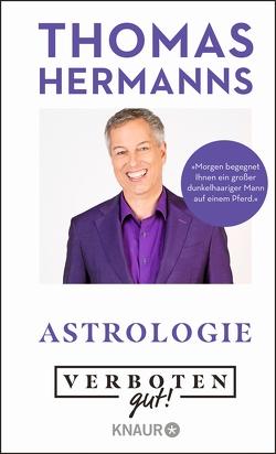 Verboten gut! Astrologie von Hermanns,  Thomas