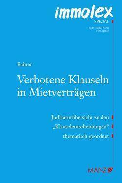 Verbotene Klauseln in Mietverträgen von Rainer,  Herbert
