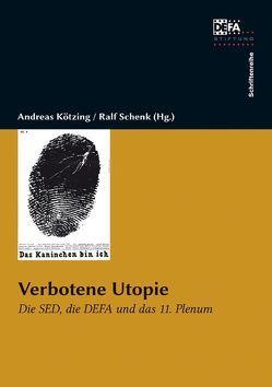 Verbotene Utopie von Kötzing,  Andreas, Schenk,  Ralf