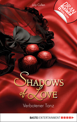 Verbotener Tanz – Shadows of Love von Cullen,  July
