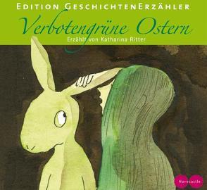 Verbotengrüne Ostern von Ritter,  Katharina