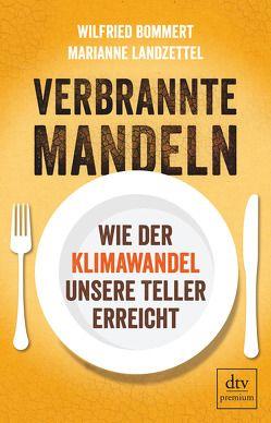 Verbrannte Mandeln von Bommert,  Wilfried, Landzettel,  Marianne