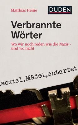 Verbrannte Wörter von Heine,  Matthias