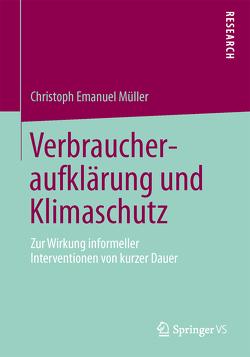 Verbraucheraufklärung und Klimaschutz von Müller,  Christoph Emanuel