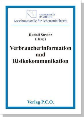 Verbraucherinformation und Risikokommunikation von Streinz,  Rudolf