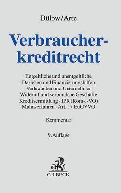 Verbraucherkreditrecht von Artz,  Markus, Bülow,  Peter