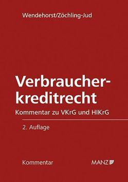 Verbraucherkreditrecht von Wendehorst,  Christiane, Zöchling-Jud,  Brigitta