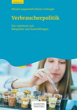 Verbraucherpolitik von Hufnagel,  Rainer, Jaquemoth,  Mirjam