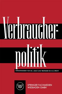 Verbraucherpolitik von Bock,  J., Specht,  K.G.
