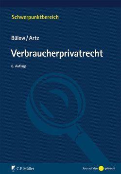 Verbraucherprivatrecht von Artz,  Markus, Bülow,  Peter