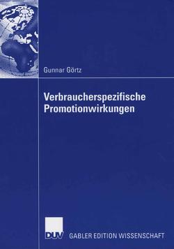 Verbraucherspezifische Promotionwirkungen von Bauer,  Prof. Dr. Hans H., Görtz,  Gunnar
