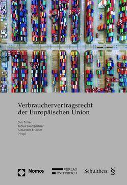 Verbrauchervertragsrecht der Europäischen Union (PrintPlu§) von Baumgartner,  Tobias, Brunner,  Alexander, Trüten,  Dirk