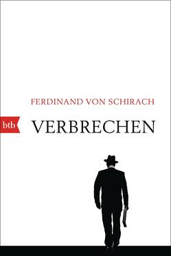 Verbrechen von Schirach,  Ferdinand von