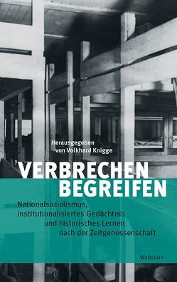Verbrechen begreifen von Knigge,  Volkhard