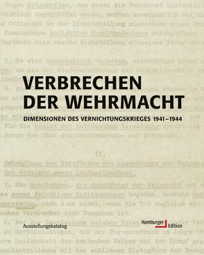 Verbrechen der Wehrmacht von Hamburger Institut f. Sozialforschung
