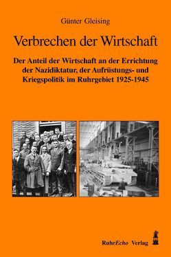 Verbrechen der Wirtschaft von Gleising,  Günter