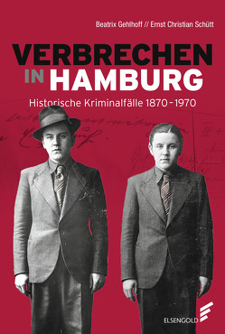 Verbrechen in Hamburg von Gehlhoff,  Beatrix, Schütt,  Ernst Christian