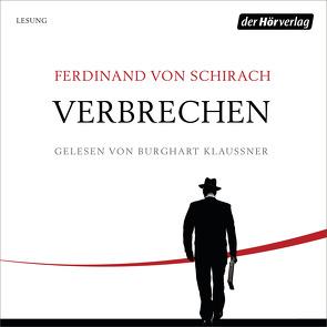 Verbrechen von Klaußner,  Burghart, Schirach,  Ferdinand von