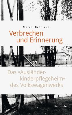 Verbrechen und Erinnerung von Brüntrup,  Marcel
