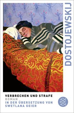 Verbrechen und Strafe von Dostojewskij,  Fjodor M., Geier,  Swetlana