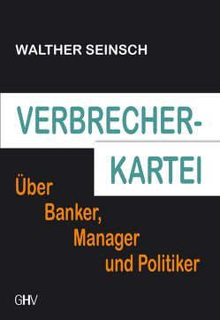 Verbrecher-Kartei von Seinsch,  Walther