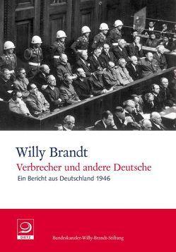 Verbrecher und andere Deutsche von Brandt,  Willy, Lorenz,  Einhart