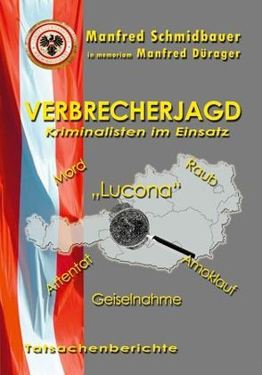 Verbrecherjagd von Dürager,  Manfred, Schmidbauer,  Manfred