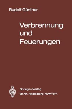 Verbrennung und Feuerungen von Günther,  R., Janisch,  G., Kleine,  R., Tietze,  H., Wilhelmi,  H.