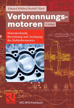 Verbrennungsmotoren von Flierl,  Rudolf, Köhler,  Eduard