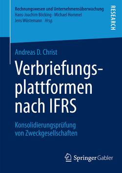 Verbriefungsplattformen nach IFRS von Christ,  Andreas D.