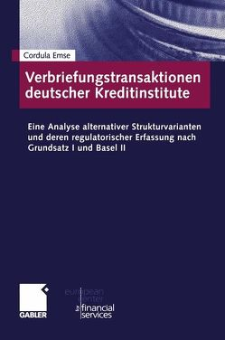 Verbriefungstransaktionen deutscher Kreditinstitute von Emse,  Cordula