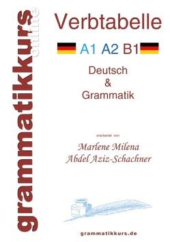 Verbtabelle DEUTSCH A1 A2 B1 von Abdel Aziz - Schachner,  Marlene Milena