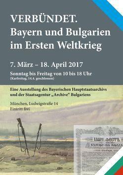 Verbündet. Bayern und Bulgarien im Ersten Weltkrieg. von Hetzer,  Gerhard