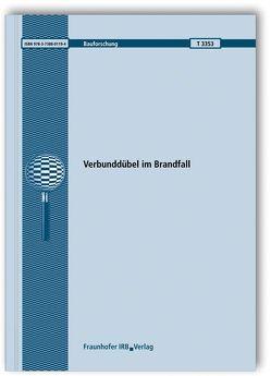 Verbunddübel im Brandfall. von Patil,  Mayur, Reichert,  Marie, Thiele,  Catherina