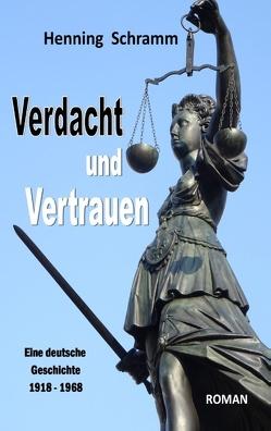Verdacht und Vertrauen von Schramm,  Henning