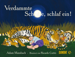 Verdammte Scheiße, schlaf ein! von Cortés,  Ricardo, Lendle,  Jo, Mansbach,  Adam