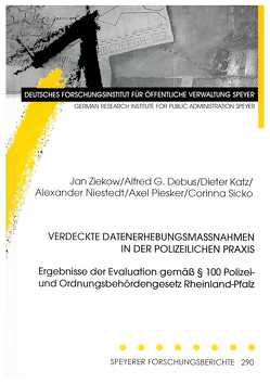 Verdeckte Datenerhebungsmassnahmen in der polizeilichen Praxis von Debus,  Alfred G., Katz,  Dieter, Niestedt,  Alexander, Piesker,  Axel, Sicko,  Corinna, Ziekow,  Jan