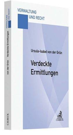 Verdeckte Ermittlungen von Grün,  Ursula-Isabel von der
