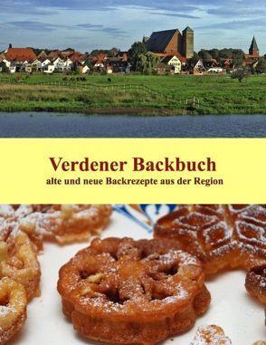 Verdener Backbuch von Hanschmann,  Brigitte, Redeker-Sosnizka,  Ute, Schernich,  Ute, Teuber,  Regina Barbara