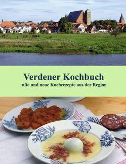 Verdener Kochbuch von Hanschmann,  Brigitte, Redeker-Sosnizka,  Ute, Schernich,  Ute, Teuber,  Regina Barbara
