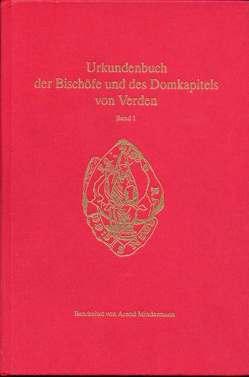 Verdener Urkundenbuch / Urkundenbuch der Bischöfe und des Domkapitels von Verden von Mindermann,  Arend