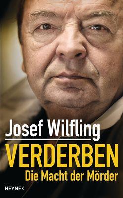 Verderben von Wilfling,  Josef